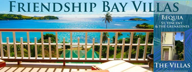 Friendship Bay Villas, Bequia, St. Vincent and the Grenadines